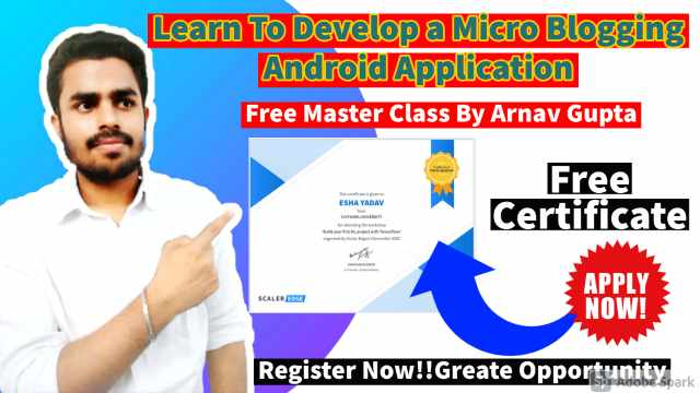 Learn To Develop a Micro Blogging Android Application in 2021 | Free Participation Certificate | Free Master Class By Arnav Gupta