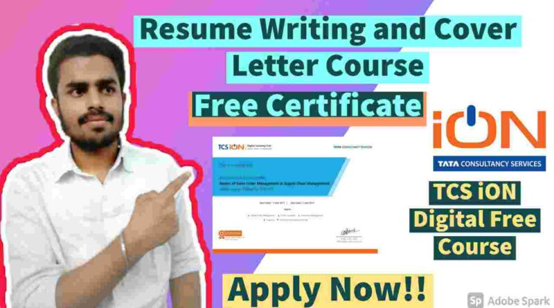 Resume Writing and Cover Letter Course | Free TCS iON Digital Certificate in 2021