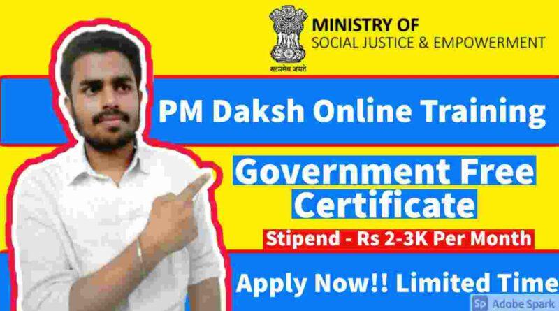PM Daksh Yojana   Government Internship Skilling Program 2021   Free Stipend & Certificate
