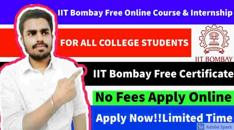 IIT Bombay Free Online Course & Internships | Free Swags & Goodies in 2021
