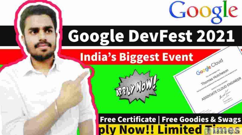 Google DevFest 2021 | Google Free Professional Training Certification | Google Free Goodies & Swags
