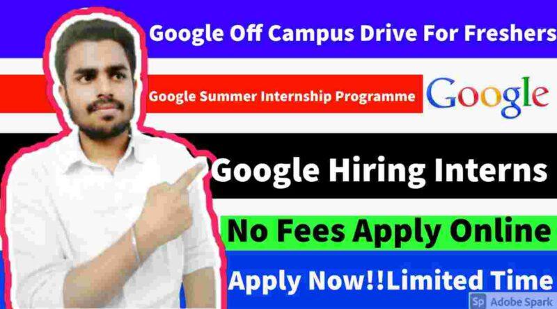 Google Internship Program For Everyone   Google Off-Campus Drive   Google Hiring Application Engineer in 2021