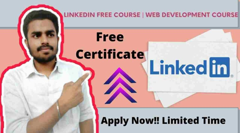Linkedin Free Course For Everyone | Succeeding in Web Development Full Stack and Front End LinkedIn Course 2021